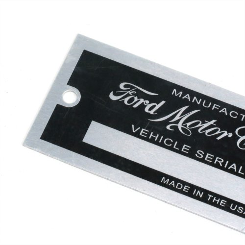 FORD MOTOR COMPANY DATA PLATE SERIAL NUMBER TAG HOT ROD RAT ROD STREET VIN ID
